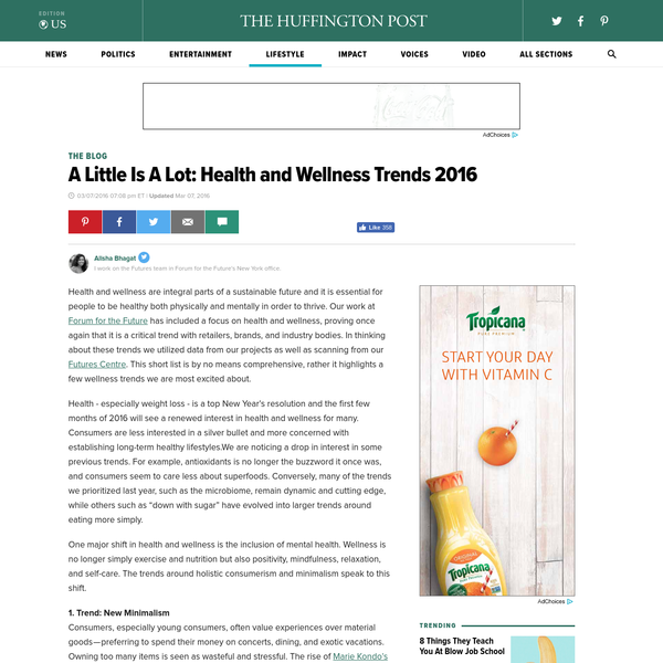 A Little Is A Lot: Health and Wellness Trends 2016