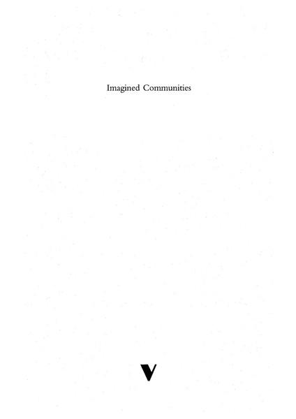 Benedict Anderson: Imagined Communities