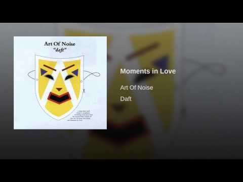 Provided to YouTube by Sony Music Entertainment Moments in Love · Art Of Noise Daft ℗ 1984 ZTT Records LTD. (Bajo Licencia) ℗ 1984 ZTT Records Ltd ℗ 2000 ZTT Records Ltd. Released on: 2013-05-14 Associated Performer: Art Of Noise Composer, Lyricist: Dudley Composer, Lyricist: Horn Composer, Lyricist: Jaczalik Composer, Lyricist: Langan Composer, Lyricist: Morley Producer: Unknown / Unknown Blueband Auto-generated by YouTube.