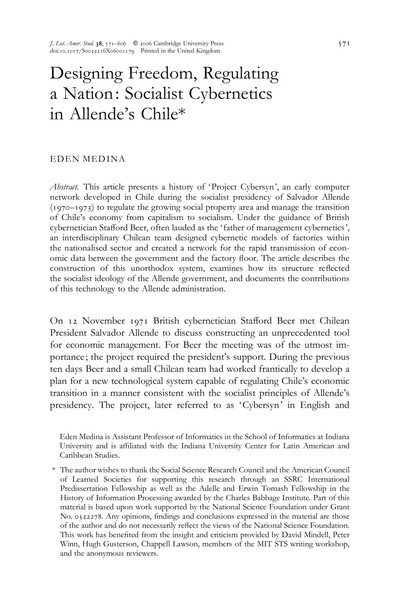 Designing Freedom, Regulating a Nation: Socialist Cybernetics in Allende's Chile