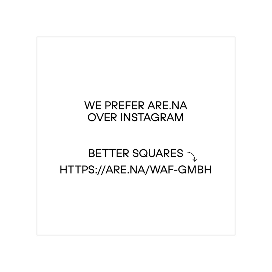worse squares: https://instagram.com/waf.gmbh