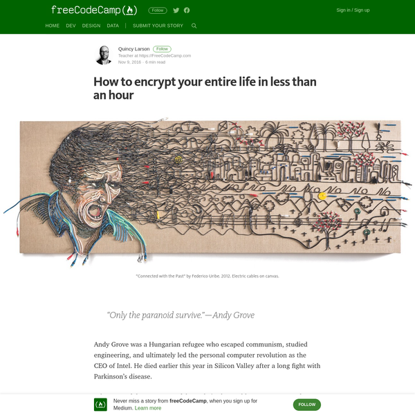How to encrypt your entire life in less than an hour