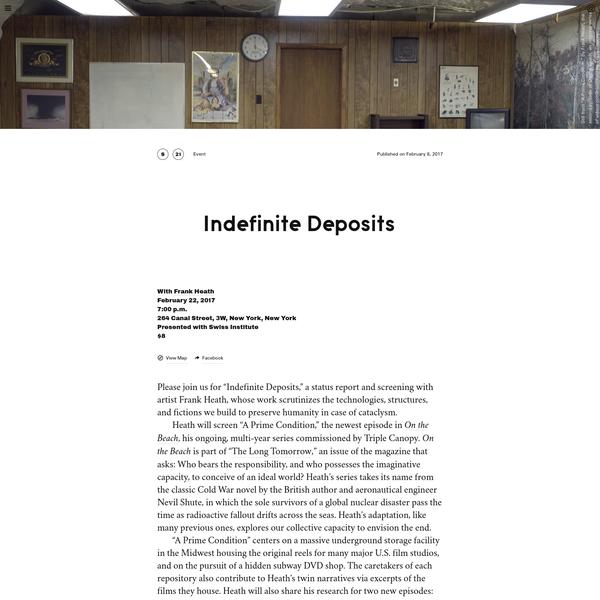 Triple Canopy - Indefinite Deposits by Frank Heath