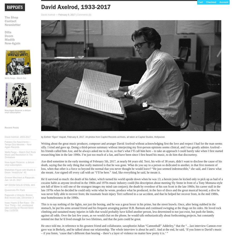 """by Eothen """"Egon"""" Alapatt, February 8, 2017 Writing about the great music producer, composer and arranger David Axelrod without acknowledging first the love and respect I had for the man seems silly. I tried and gave up."""