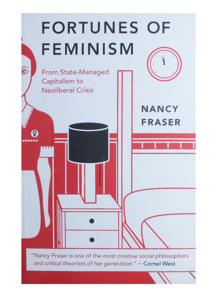 Fortunes-of-Feminism_-From-State-Managed-Capitalism-to-Neoliberal-Crisis-Nancy-Fraser.pdf
