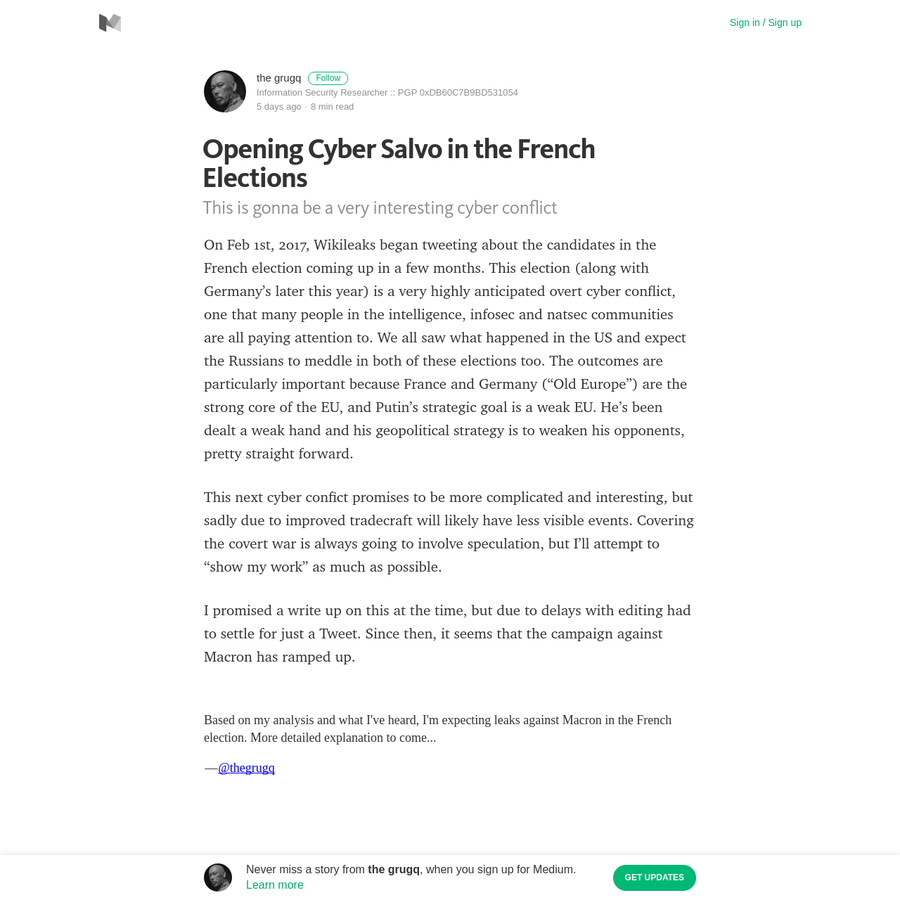 On Feb 1st, 2017, Wikileaks began tweeting about the candidates in the French election coming up in a few months. This election (along with Germany's later this year) is a very highly anticipated overt cyber conflict, one that many people in the intelligence, infosec and natsec communities are all paying attention to.
