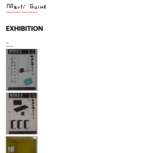 Martí Guix&eacute - guixe.com - EXHIBITIONS | MTKS-Lisboa - Concepts and Ideas for Commercial Purposes - Design, Ex-Designer, food designer, infrastructuralist, platformist, food fetishist, Interiors, MARTI GUIXE""