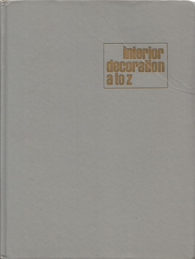 Interior-Decoration-A-to-Z_Betty-Pepis_Doubleday-Company_1965.jpg