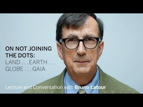 Bruno Latour | On Not Joining the Dots || Radcliffe Institute