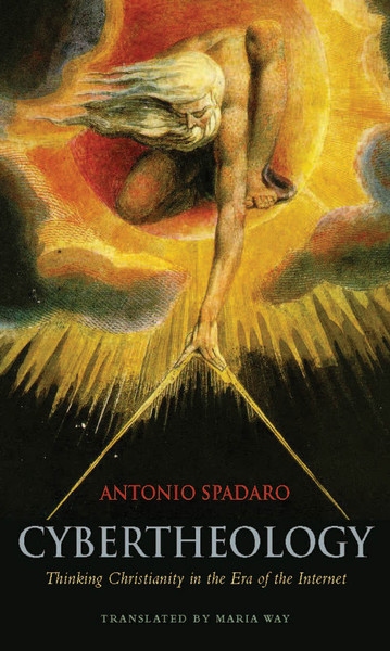 Cybertheology_-Thinking-Christi-Antonio-Spadaro.pdf