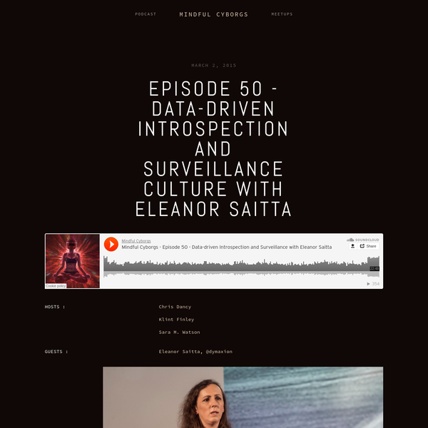 """Eleanor Saitta works professionally as a computer security expert, but more generally she """"looks at how systems break"""" - computer, social, infrastructural, legal, and more. She comes on the show today to share a unique perspective on surveillance / security culture that we have found ourselves enmeshed in."""