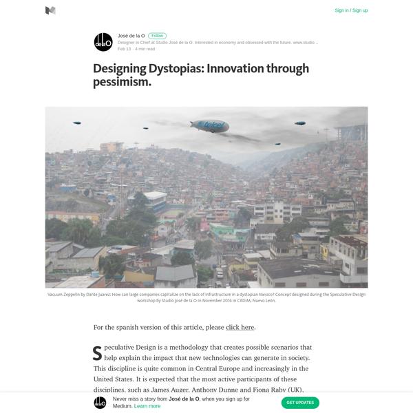 Designing Dystopias: Innovation through pessimism.