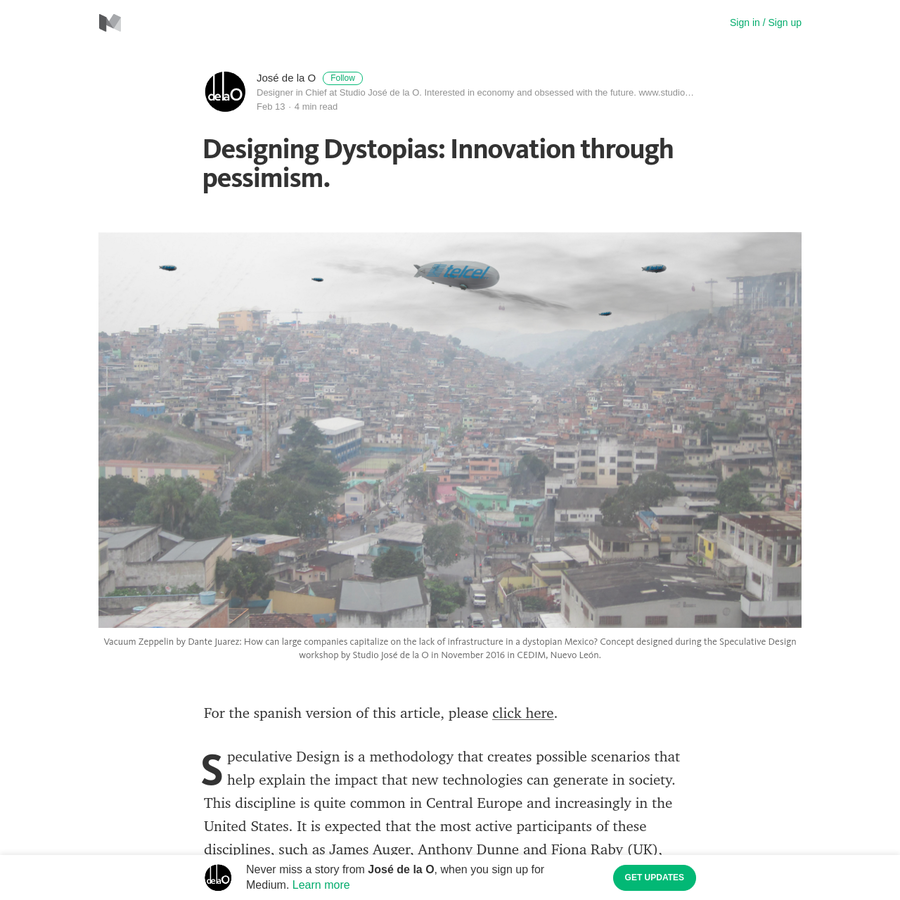 For the spanish version of this article, please click here. Speculative Design is a methodology that creates possible scenarios that help explain the impact that new technologies can generate in society. This discipline is quite common in Central Europe and increasingly in the United States.
