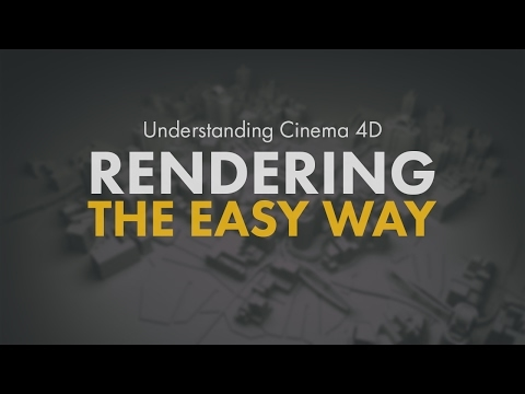 Rendering the easy way in Cinema 4D