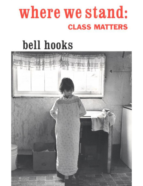 Bell-Hooks-Where-We-Stand-Class-Matters.pdf