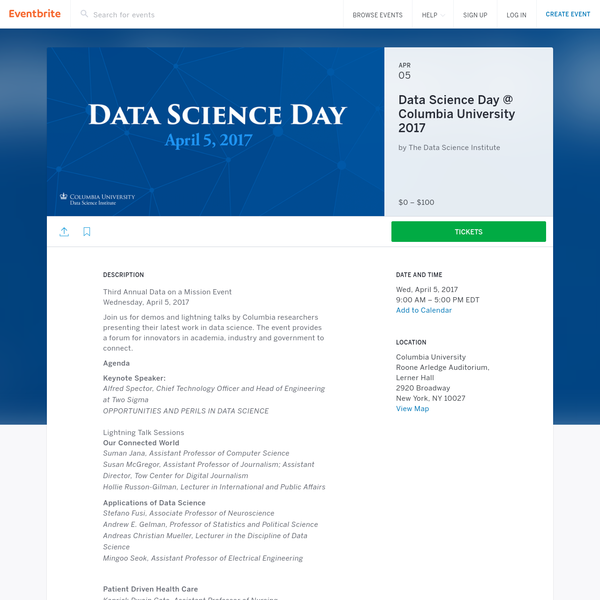 Third Annual Data on a Mission EventWednesday, April 5, 2017 Join us for demos and lightning talks by Columbia researchers presenting their latest work in data science. The event provides a forum for innovators in academia, industry and government to connect.