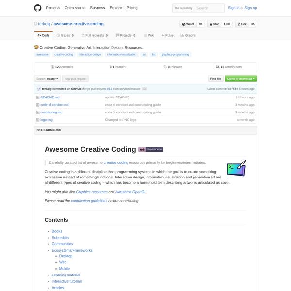 GitHub - terkelg/awesome-creative-coding: 🎨 Creative Coding, Generative Art, Interaction Design, Resources.