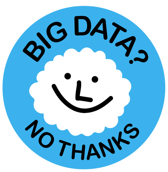 Big-Data-No-Thanks-Cloud.png