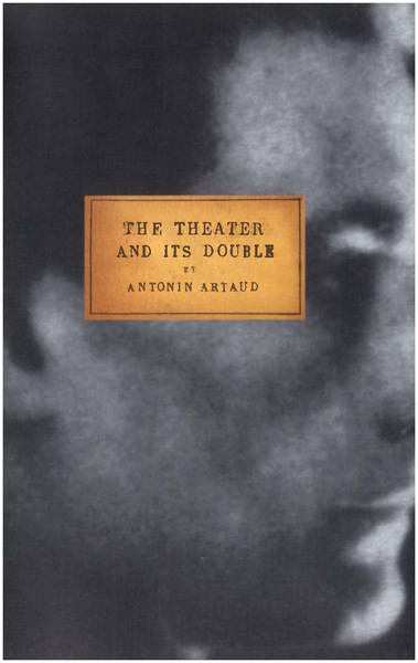 a summary of antonin artauds views on theater art and psychology