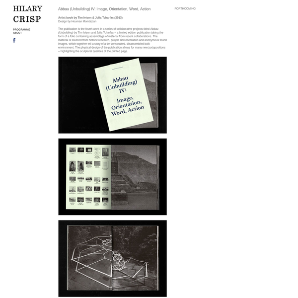 The publication is the fourth work in a series of collaborative projects titled Abbau (Unbuilding) by Tim Ivison and Julia Tcharfas - a limited edition publication taking the form of a folio containing assemblage of material from recent collaborations.