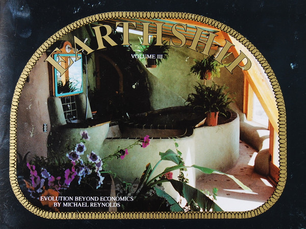Earthship Vol 3