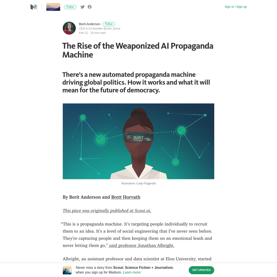 """By Berit Anderson and This piece was originally published at Scout.ai. Brett Horvath """"This is a propaganda machine. It's targeting people individually to recruit them to an idea. It's a level of social engineering that I've never seen before. They're capturing people and then keeping them on an emotional leash and never letting them go,"""" said professor Jonathan Albright."""