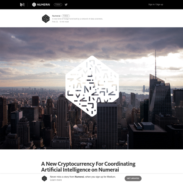 A New Cryptocurrency For Coordinating Artificial Intelligence on Numerai - Numerai