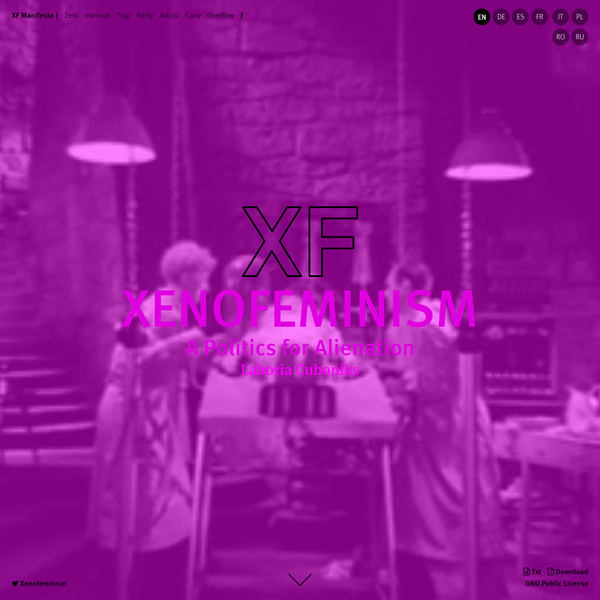 Manifesto on Xenofeminism: A Politics for Alienation by Laboria Cuboniks