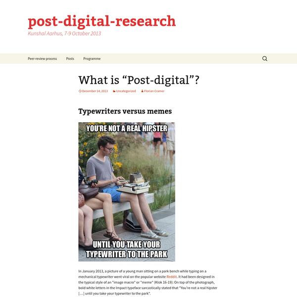 "What is ""Post-digital""?"