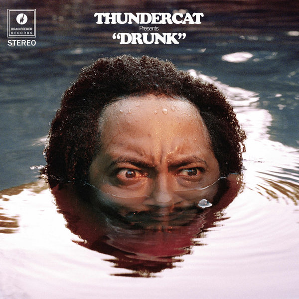 Drunk, by Thundercat