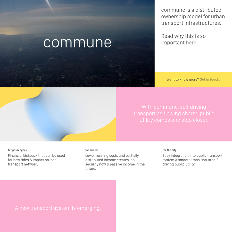 Commune is a distributed ownership model for urban transport infrastructures. With Commune, self driving transport as flowing shared public utility comes one step closer.