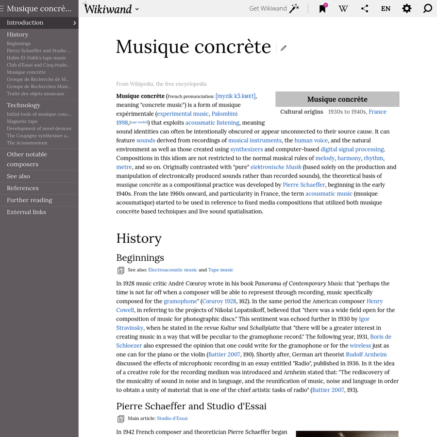 Musique concrète is a form of musique expérimentale that exploits acousmatic listening, meaning sound identities can often be intentionally obscured or appear unconnected to their source cause. It can feature sounds derived from recordings of musical instruments, the human voice, and the natural environment as well as those created using synthesizers and computer-based digital signal processing.
