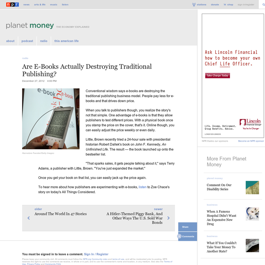 Conventional wisdom says e-books are destroying the traditional publishing business model. People pay less for e-books and that drives down price. When you talk to publishers though, you realize the story's not that simple. One advantage of e-books is that they allow publishers to test different prices.