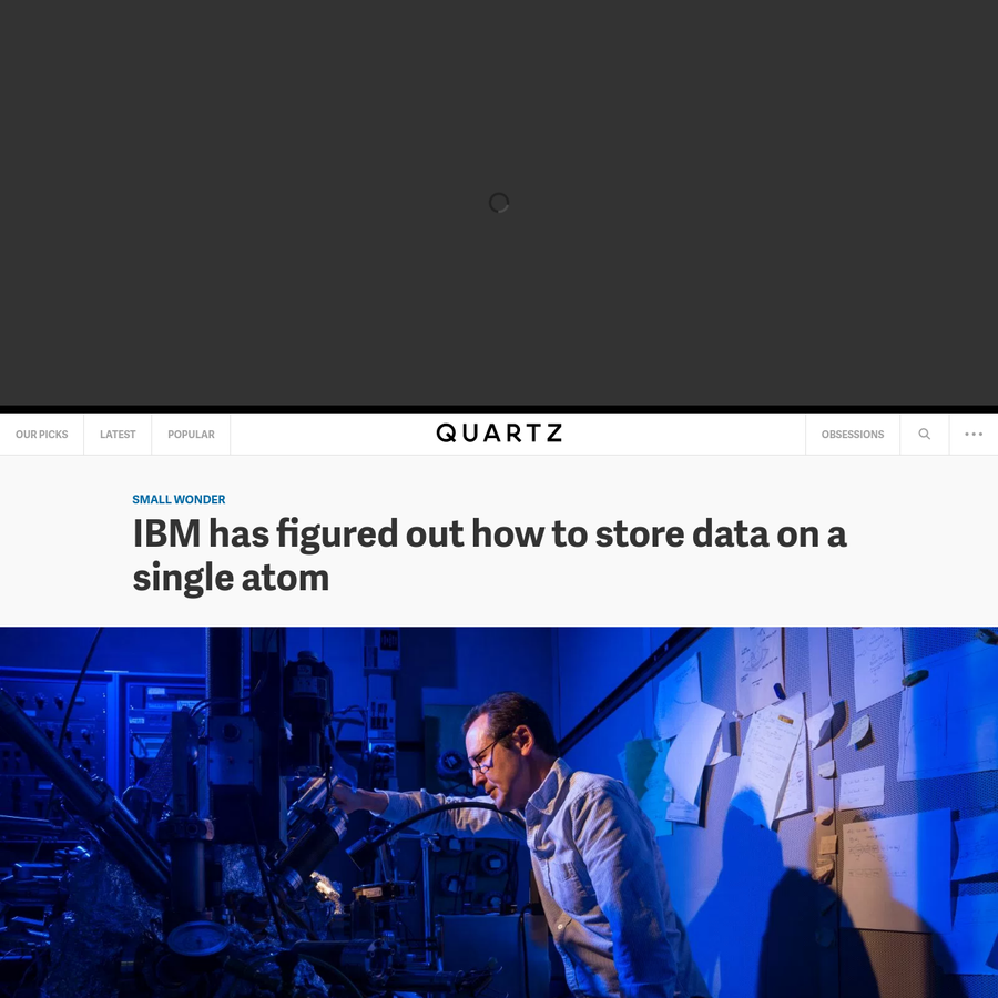 Big things really can come in small packages. IBM announced it has managed to successfully store data on a single atom for the first time. The research, carried out at the computing giant's Almaden lab in Silicon Valley, was published in the scientific journal Nature March 8, and could have massive implications for the way we'll store digital information in...