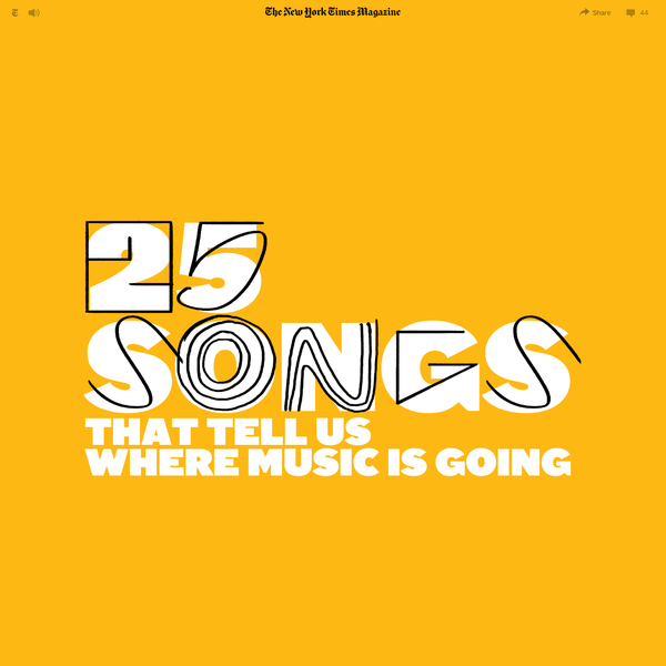 25 Songs That Tell Us Where Music Is Going