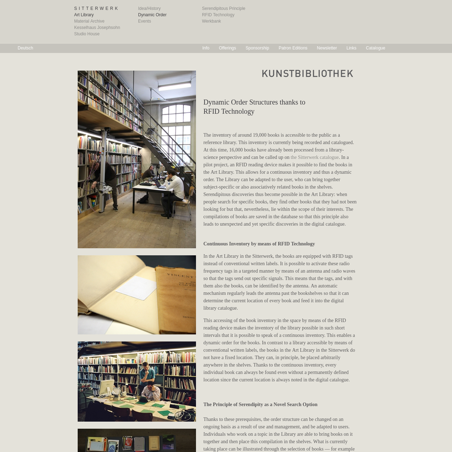 This accessing of the book inventory in the space by means of the RFID reading device makes the inventory of the library possible in such short intervals that it is possible to speak of a continuous inventory. This enables a dynamic order for the books.