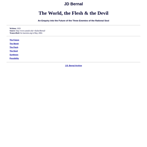 JD Bernal-The World, the Flesh and the Devil