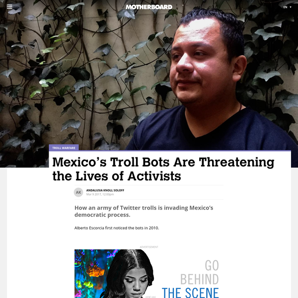 Alberto Escorcia first noticed the bots in 2010. Escorcia, a seasoned Mexican internet activist, had been thumbing through his Twitter feed, when he noticed several accounts posting derogatory messages at supporters of a national electricians' union strike. Escorcia realized they didn't stem from real people, as they all repeated the same message and had profile photos of attractive people from other countries.
