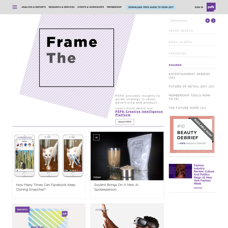 PSFK provides Business Intelligence for elite creative professionals - daily insights, 80K archive database, monthly trend reports, innovation briefings & workshops