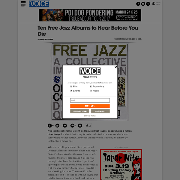 Free jazz is challenging, violent, political, spiritual, joyous, peaceful, and a million other things. It's about shattering forms in order to find a new world of sound somewhere further outside. And once this new world is found, it's time to go looking for a newer one. When, as a college...