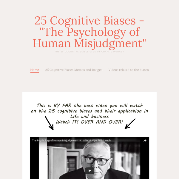"""25 Cognitive Biases - """"The Psychology of Human Misjudgment"""" - The 25 Cognitive Biases Used by Charlie Munger"""