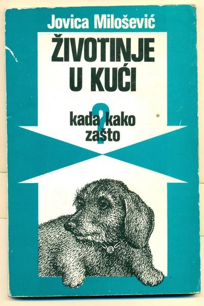 ZIVOTINJE-U-KUCI-kada-kako-zasto-Jovica-Milosevic_slika_O_63956771.jpg