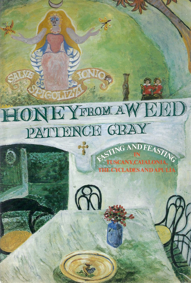 Honey from a Weed (Patience Gray)