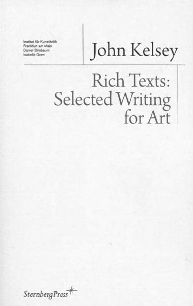 John-Kelsey-Rich-Texts-Selected-Writing-for-Art.pdf