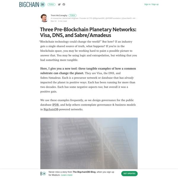 Three Pre-Blockchain Planetary Networks: Visa, DNS, and Sabre/Amadeus
