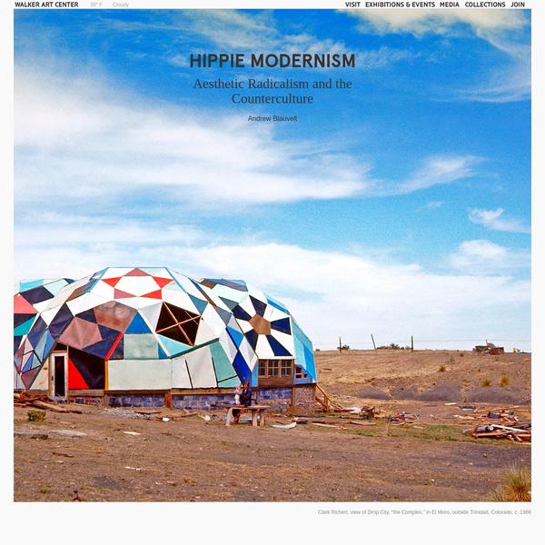 Hippie Modernism - Magazine - Walker Art Center