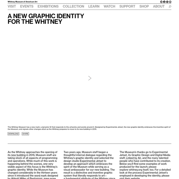 A New Graphic Identityfor the Whitney | Whitney Museum of American Art