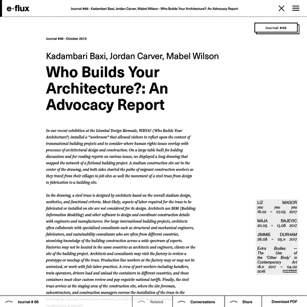 Who Builds Your Architecture?: An Advocacy Report - Journal #66 October 2015 - e-flux