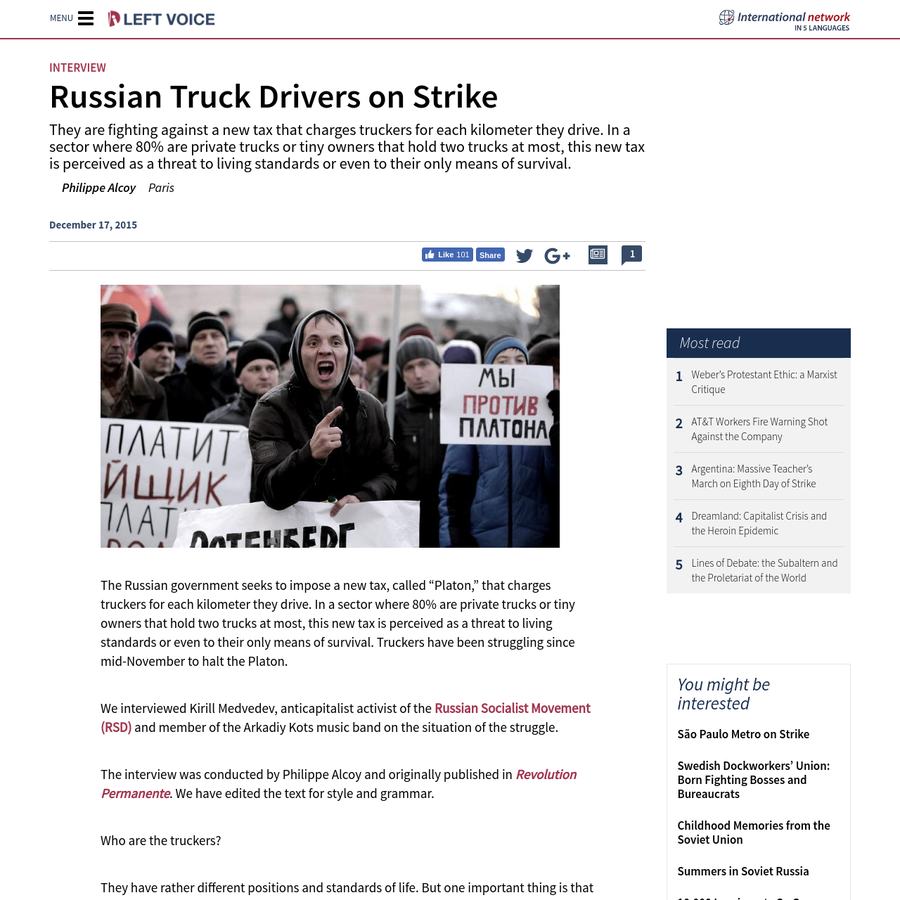 They are fighting against a new tax that charges truckers for each kilometer they drive. In a sector where 80% are private trucks or tiny owners that hold two trucks at most, this new tax is perceived as a threat to living standards or even to their only means of survival.