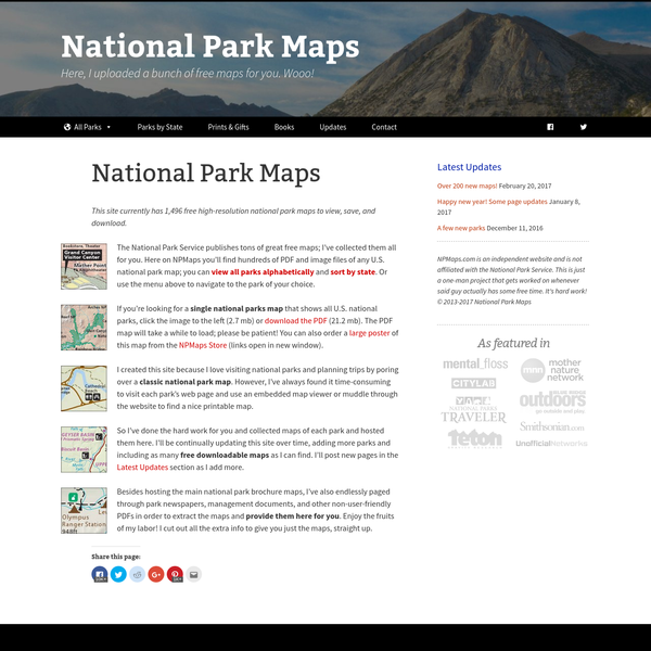 The National Park Service publishes tons of great free maps; I've collected them all for you. Here on NPMaps you'll find hundreds of PDF and image files of any U.S. national park map; you can view all parks alphabetically and sort by state .